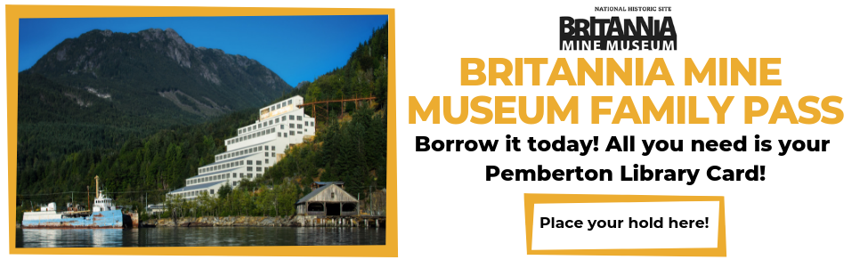 Britannia Mine Museum Family Pass